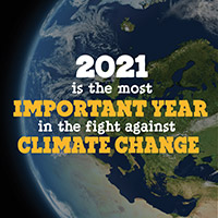 5 Reasons Why 2021 Is the Most Important Year Ever in the Fight Against Climate Change